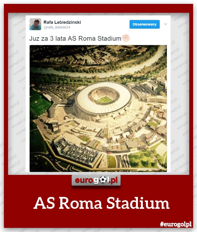 Nowy stadion AS Romy