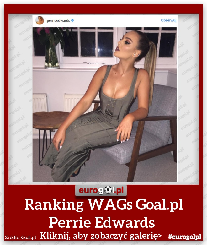 Ranking WAGs Goal.pl Perrie Edwards